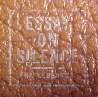 Elbert hubbard essay on silence